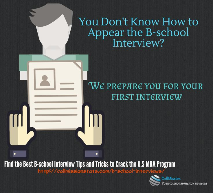 Find the best B-school #interview tips and trick to crack the US - first interview tips