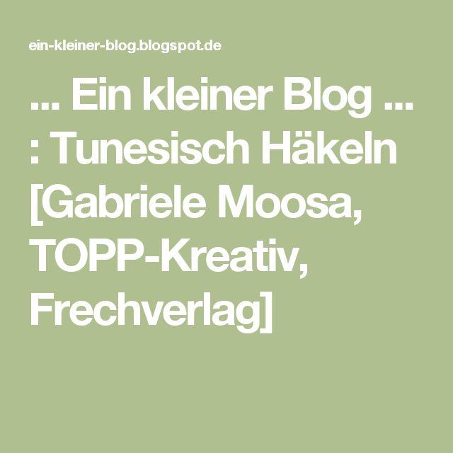 Ein Kleiner Blog Tunesisch Häkeln Gabriele Moosa Topp