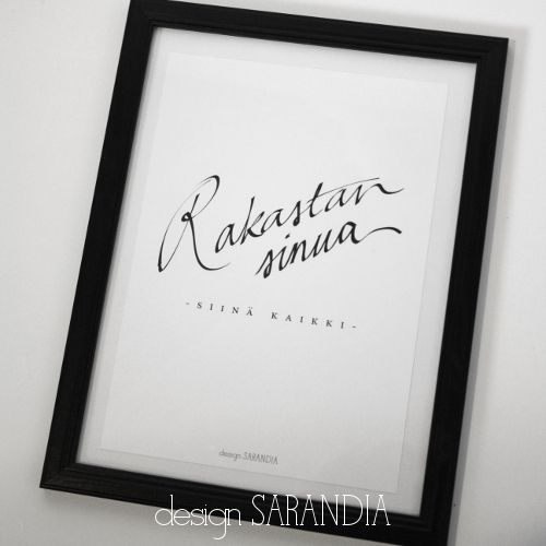 Rakastan sinua Printti A5 Design Sarandia https://www.facebook.com/designsarandia