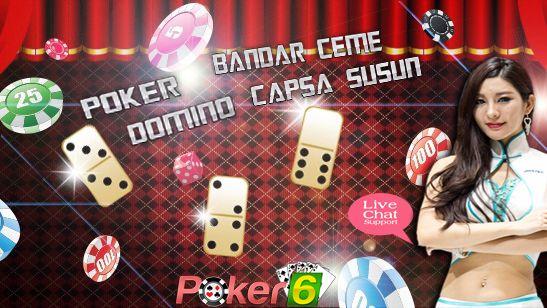 Judi Qiu Qiu Online – Poker 6 adalah Agen judi domino online terpercaya dan terbaik yang memberikan pelayanan terbaik di Indonesia dengan member terbesar.