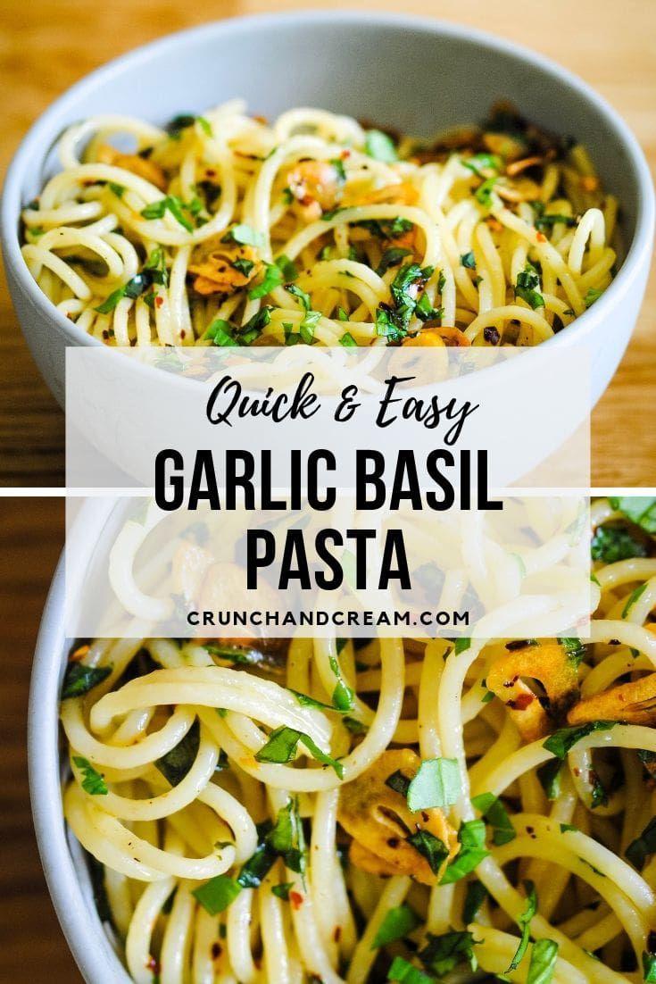 Simple Garlic Basil Pasta Recipe Basil Pasta Basil Recipes Basil Pasta Recipes