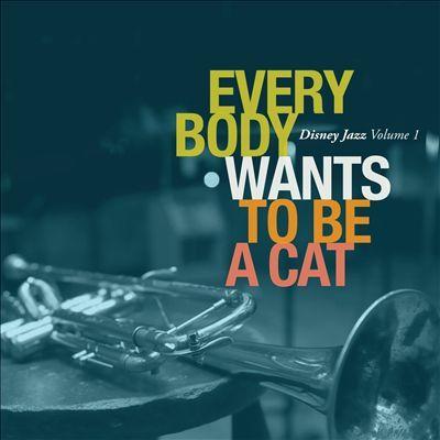 'Everybody wants to be a cat' - En nyfortolkning af 13 disneysange i lækre jazz-versioner. :-)