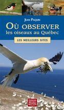 Où observer les oiseaux au Québec