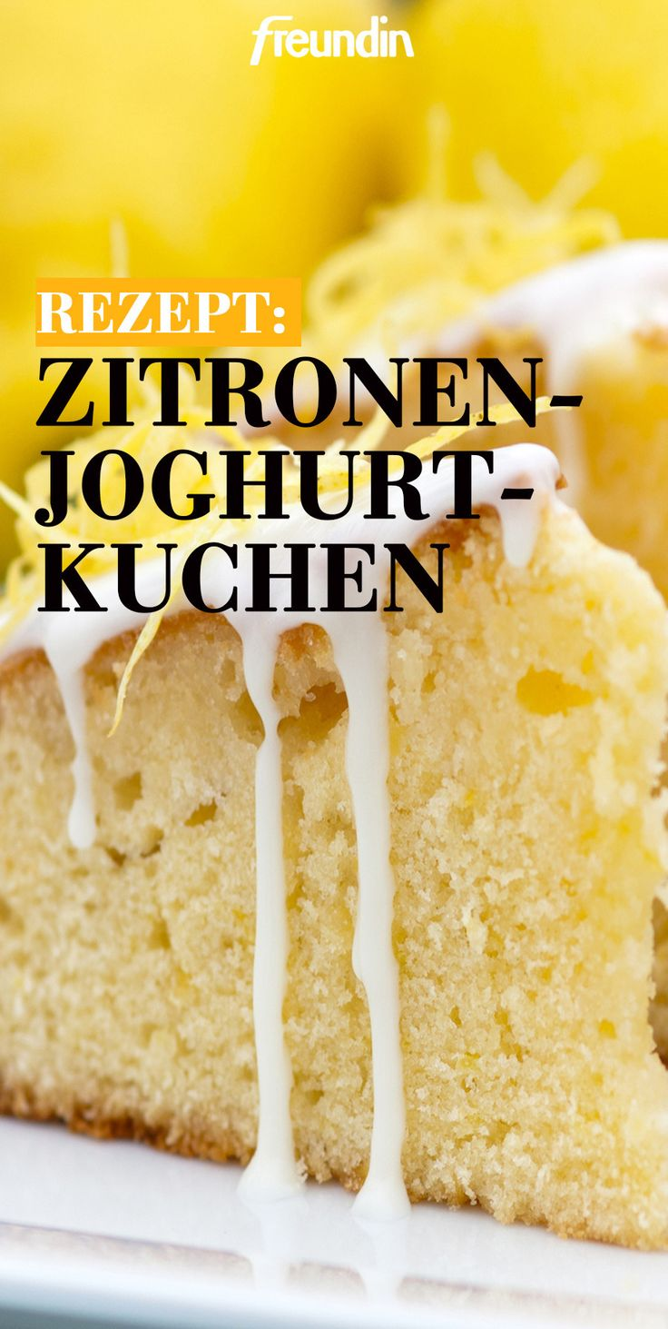 Diesen Zitronen-Joghurt-Kuchen muss man unbedingt backen   – Schmecken