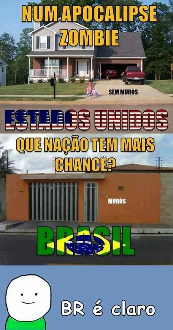 Pelo menos nisso o Brasil é bom.  Mas zombie não existe. Aff Brasil inútil