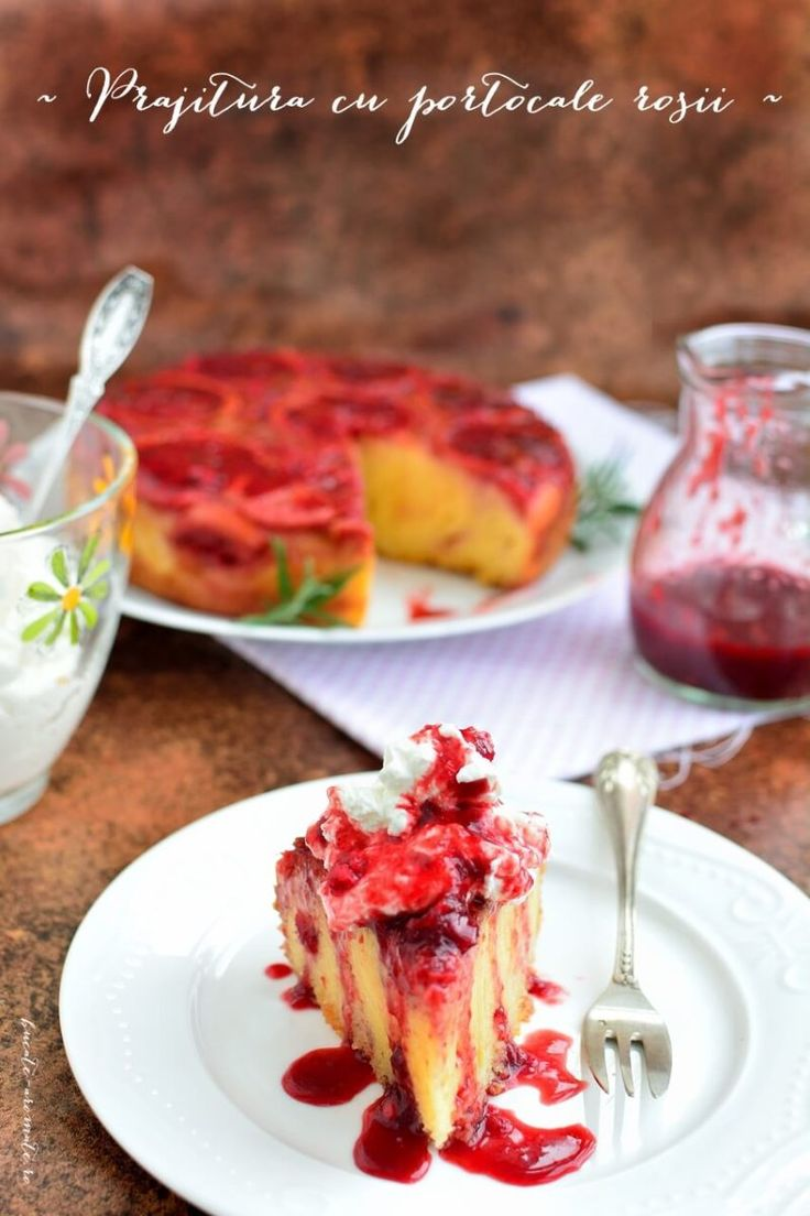 Prăjitură  răsturnată cu portocale roşii şi blat de unt