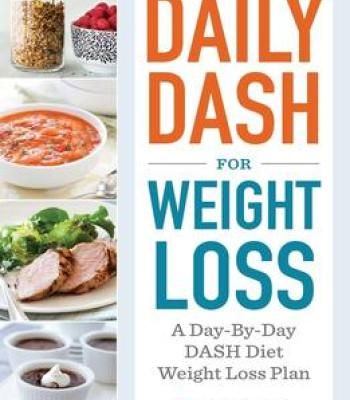 Daily Dash For Weight Loss: A Day-By-Day Dash Diet Weight Loss Plan PDF