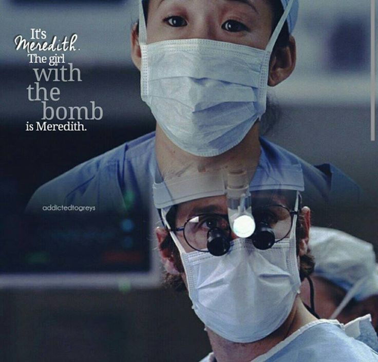 """It's Meredith. The girl with the bomb is Meredith."" Cristina Yang to Derek Shepherd. Grey's Anatomy quotes. One of the scariest episodes of my life."