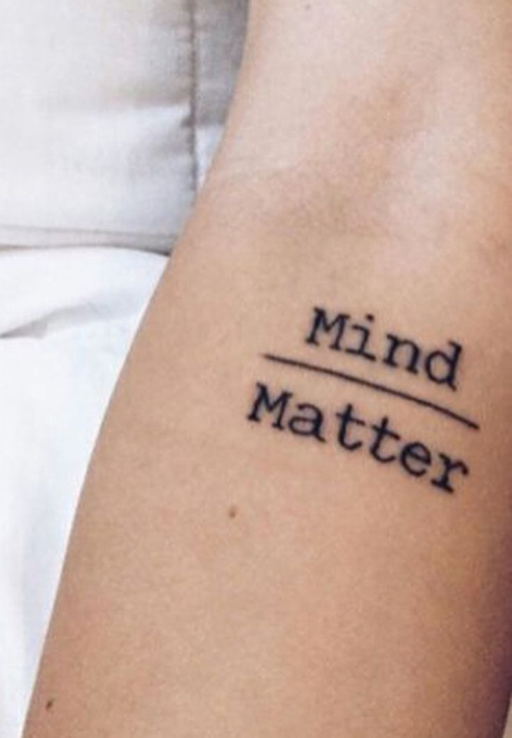Tattoo Text Ideas: Arm Forearm Inspiration Text Tattoo That Reads Mind Over