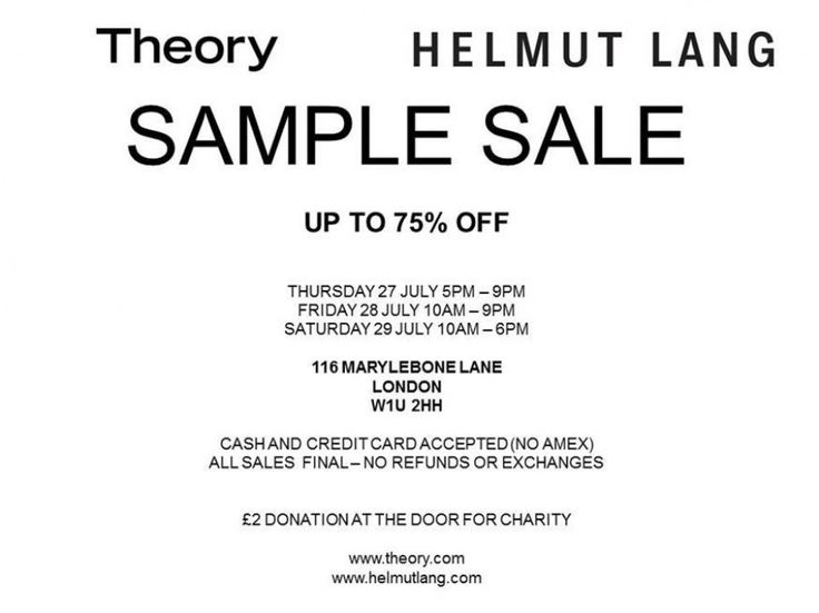Theory and Helmut Lang Sample Sale -- London -- 27/07-29/07