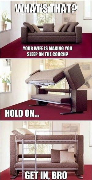 """Your Wife Is Making You Sleep On The Couch? """"Get in, bro"""" Convertible couch. #Products"""