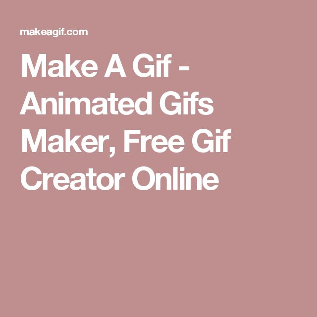 Best 25 gif creator ideas on pinterest animated gif walking make a gif animated gifs maker free gif creator online negle Gallery