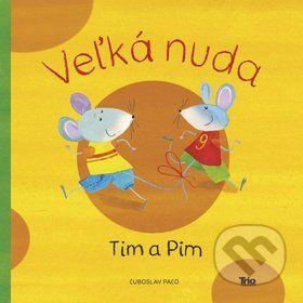 Čo vymýšľajú VAŠE DETI, keď nemajú chuť robiť NIČ UŽITOČNÉ? Myšiaci Tim a Pim si v takej chvíli vybrali samé čudné zábavky. No aj tie ich po čase prestali baviť. A tak sa rozhodli, že sa budú NUDIŤ. Našli si odľahlú lúku, ako stvorenú na nudenie... (Kniha dostupná na Martinus.sk so zľavou, bežná cena 7,90 €)
