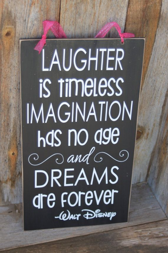 Laughter is timeless, Imagination has no age and Dreams are forever- Walt Disney Inspired Wooden Home decor subway art vinyl lettering on Etsy, $19.99