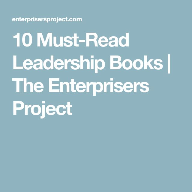10 Must-Read Leadership Books | The Enterprisers Project