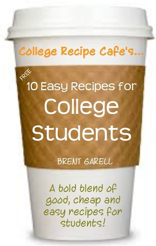 Quick easy college student recipes