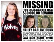 R.I.P Hailey Dunn :(  4/26/2013 Remains identified as Hailey Dunn   Now for Justice. They'll be coming for you Shawn and BIllie!!  Hailey Darleen Dunn- Missing from Colorado City Since Dec. 24, 2010