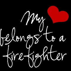 : Fire Wife, Firefighters Girlfriend, Fire Life, Firefighters Wife, Firefighter S Wife, Firefighter Wife, Firefighter Quotes Girlfriend, Firefighter Girlfriend Quotes, Firefighter S Girl