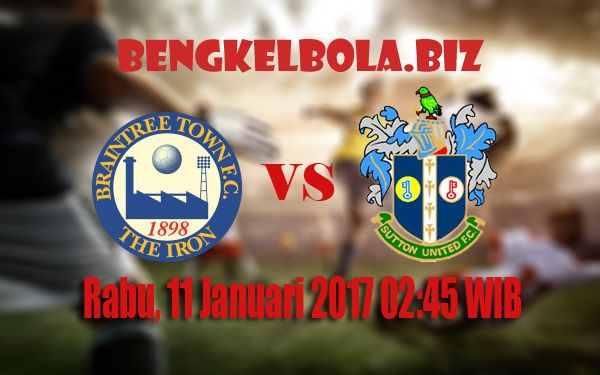 Prediksi Braintree Town vs Sutton United 11 Januari 2017