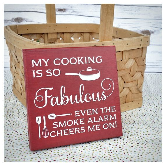 My Cooking Is So Fabulous Even The Smoke Alarm Cheers Me On Deep Red Wood Sign Country Kitchen Art Bridal Shower Gift