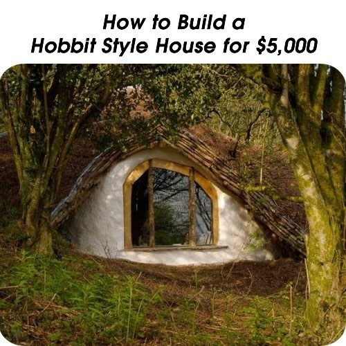 how to build a hobbit house for 5000