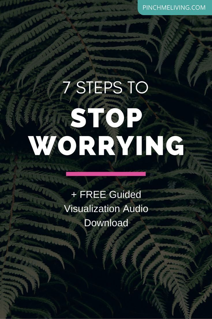 Life is a roller-coaster with plenty of ups and downs. There are always things that have the potential to cause you to worry, to trigger you into tension, stress and concern. For your sanity, health and well-being, it is ESSENTIAL that you learn how to stop worrying. Click through for 7 steps to stop worrying, plus a free visualization audio to download - https://www.pinchmeliving.com/stop-worrying/