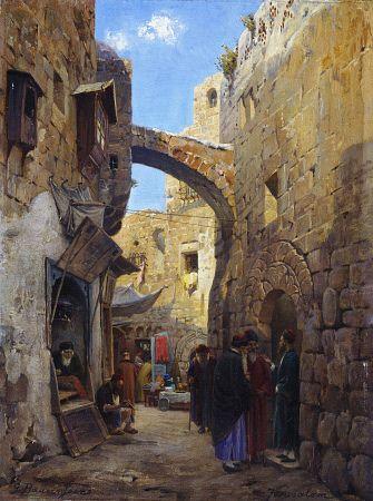"Gustav Bauernfeind (1848-1904) ~ ""Street Scene in Jerusalem"""