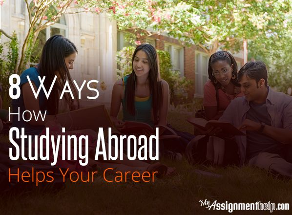8 Ways How Studying Abroad Helps Your Career
