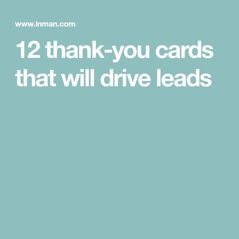 12 thank-you cards that will drive leads