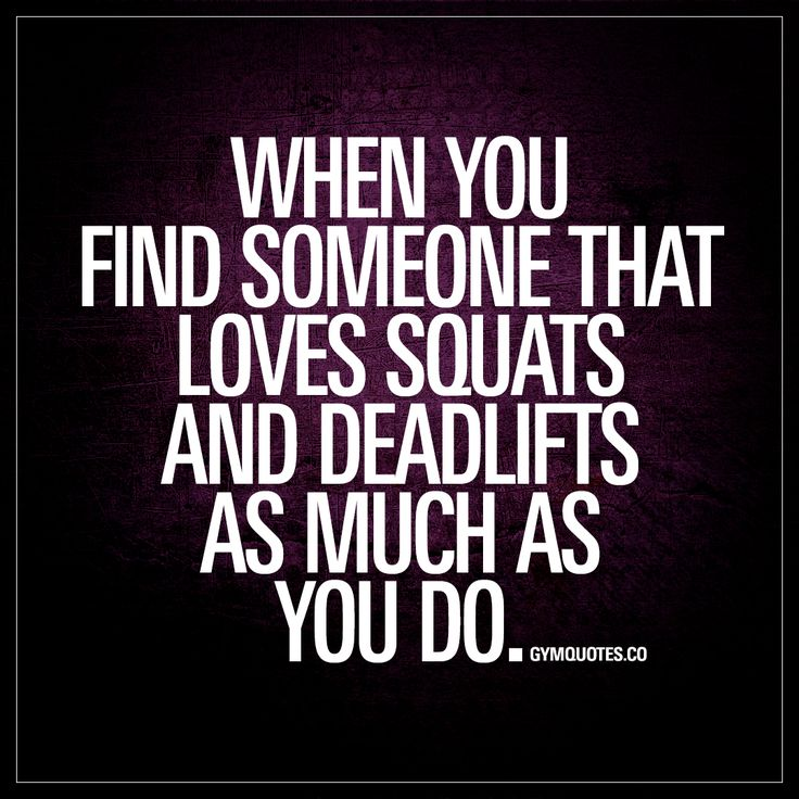 When you find someone that loves squats and deadlifts as much as you do. | Oh yes ;) | #gym #quotes