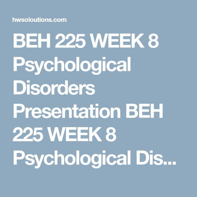Beh 225 psychological disorders presentation