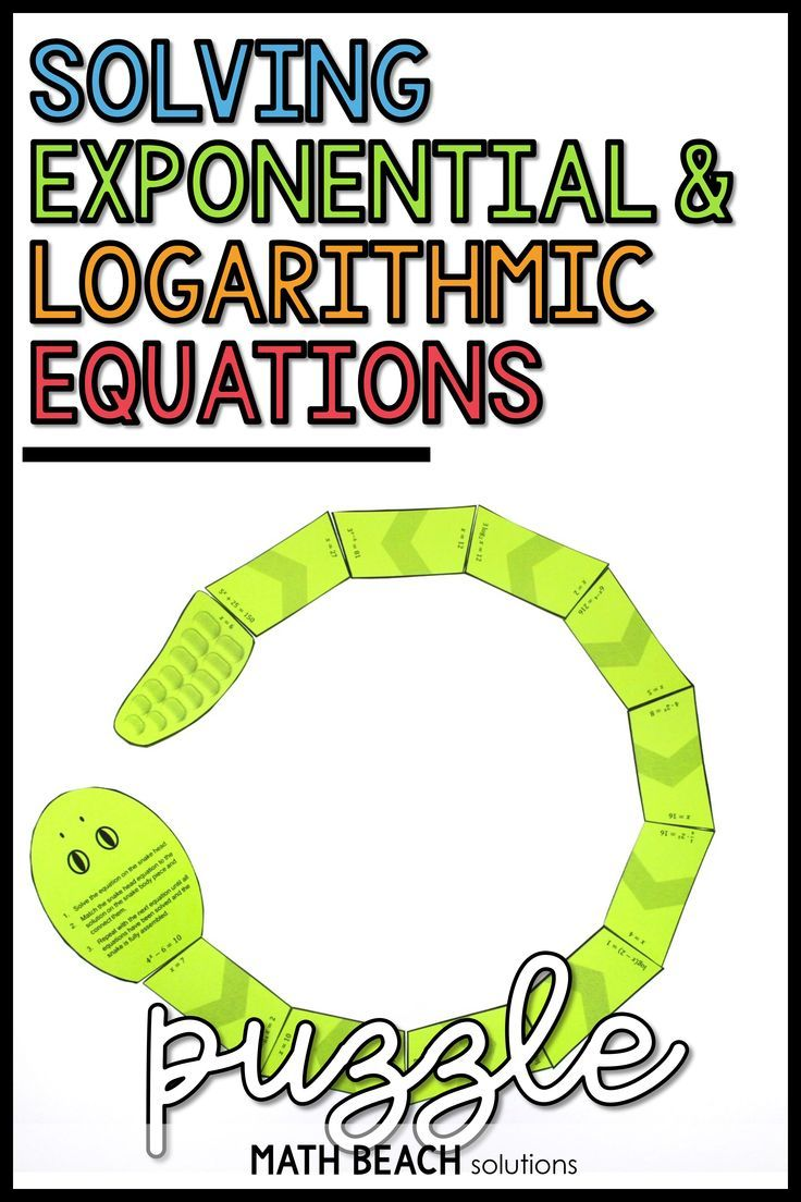 Solving Exponential And Logarithmic Equations Snake Puzzle Activity In 2020 Exponential Equations Algebra Resources