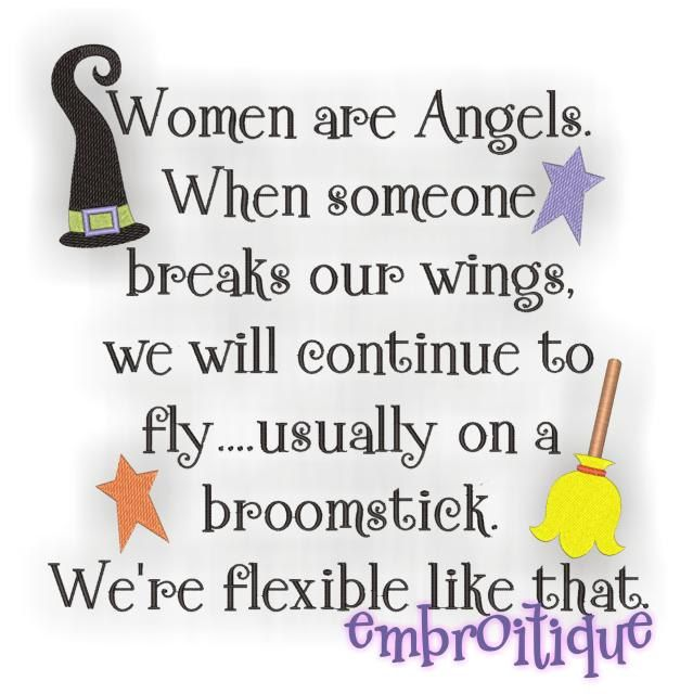 This quote made my day! I hope it makes your day too!Laugh, Quotes, Machine Embroidery Design, Funny Stuff, Humor, Angels, Flexibility, Women, True Stories