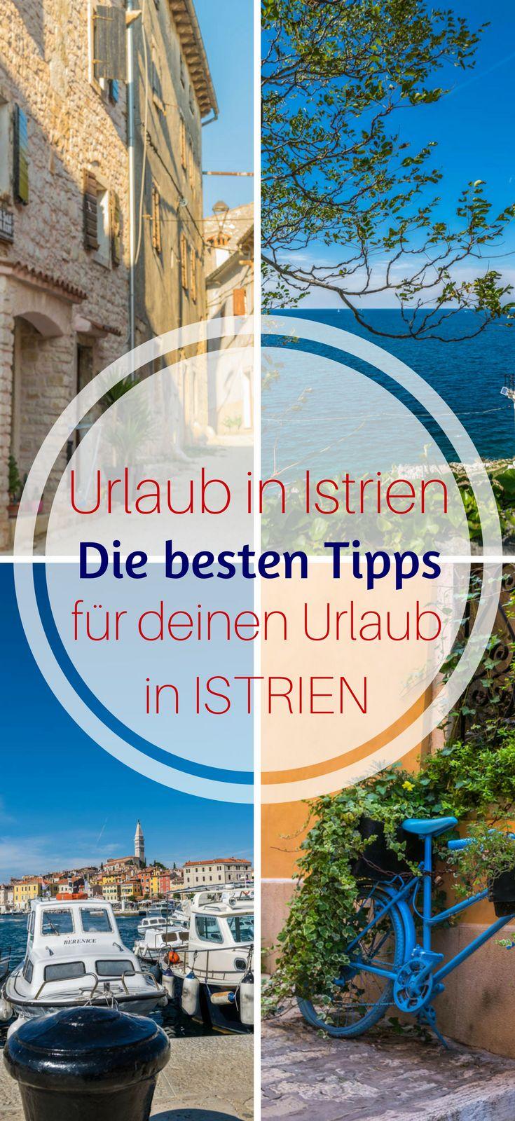 Urlaub in Istrien Das kannst du in 7 Tagen erleben