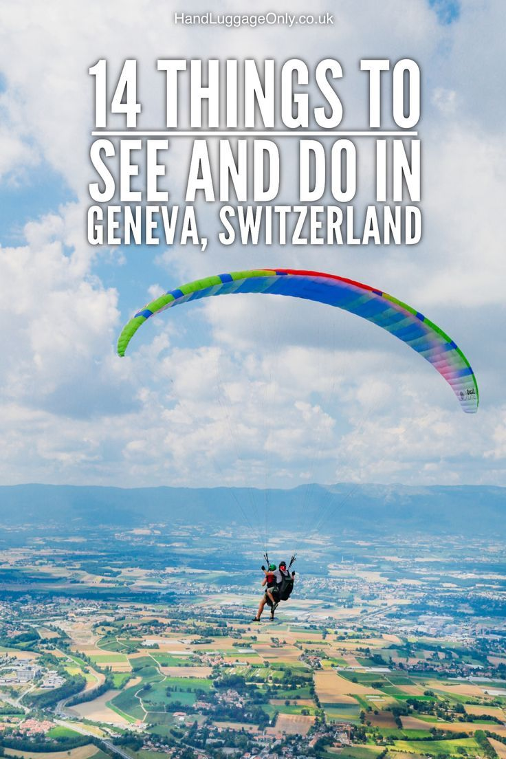 14 Things To Do And See In Geneva, Switzerland