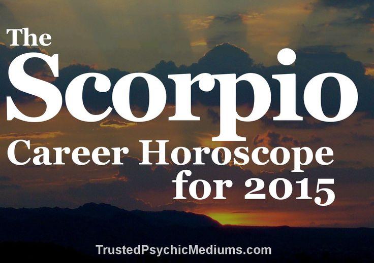 The Essential Scorpio Career and Money Horoscope for 2015. #scorpio #scorpio 2015 horoscope
