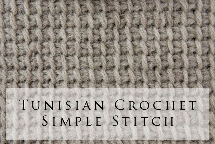 Tunisian Crochet Simple Stitch