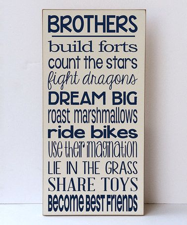 Look what I found on #zulily! Cream & Navy 'Brothers Build Forts' Wall Sign #zulilyfinds
