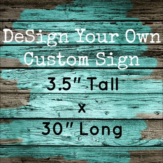 10 Best Ideas About Custom Wooden Signs On Pinterest