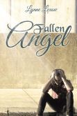 Fallen Angel a novel by Lynne Lexow. I hope and trust that those who do buy and read it will enjoy it, as it is for your enjoyment that I wrote this most of all.