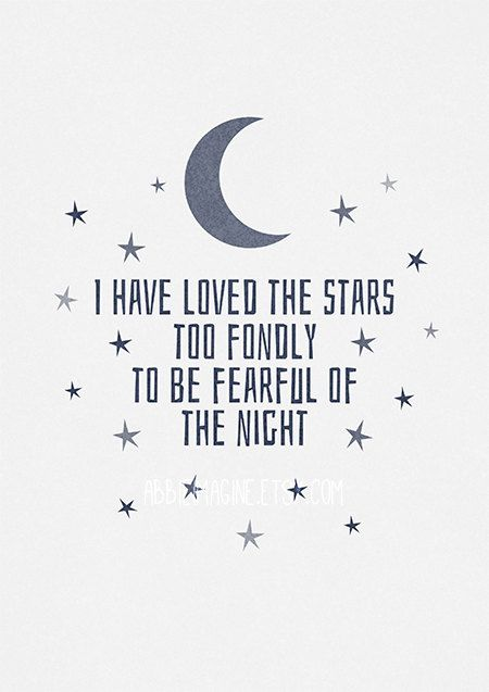 Typography I have loved the stars too fondly to by AbbieImagine