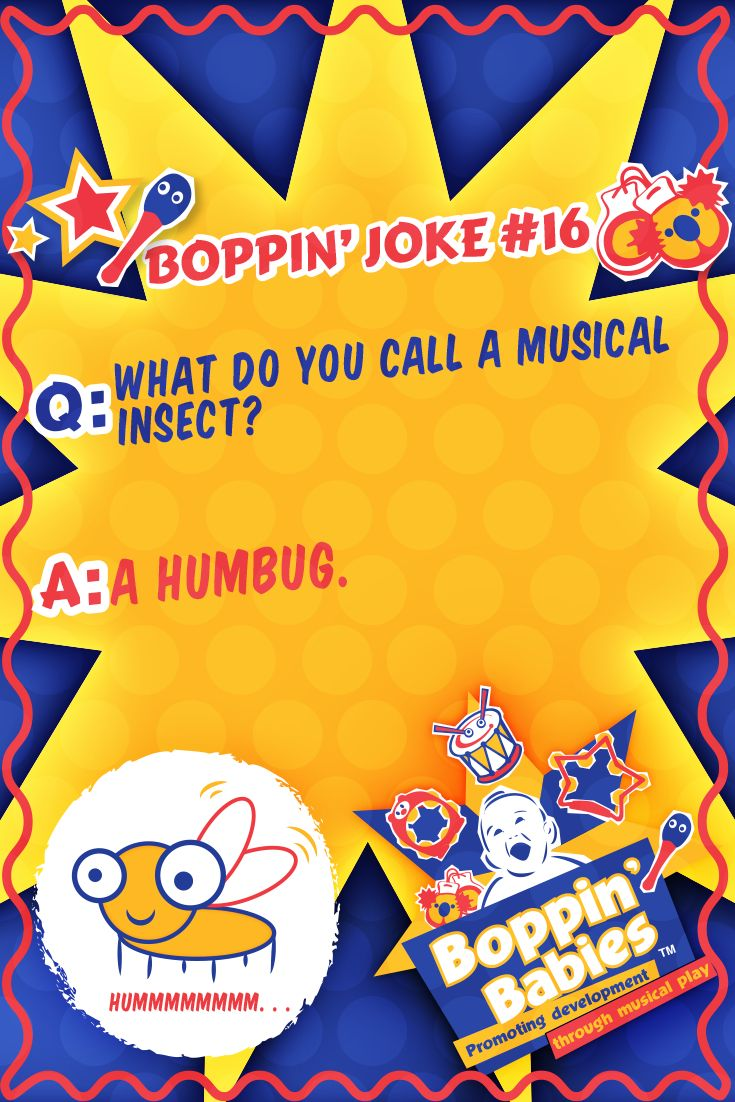 Q: What do you call a musical insect?  A: A humbug. #FridayFunny