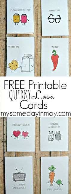 FREE printable Quirky LOVE cards for Valentine's Day! via My Someday in May