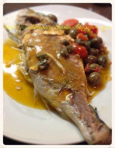 Forchetta e Cucchiaino: Orata alla vernaccia con olive capperi e pomodori datterini