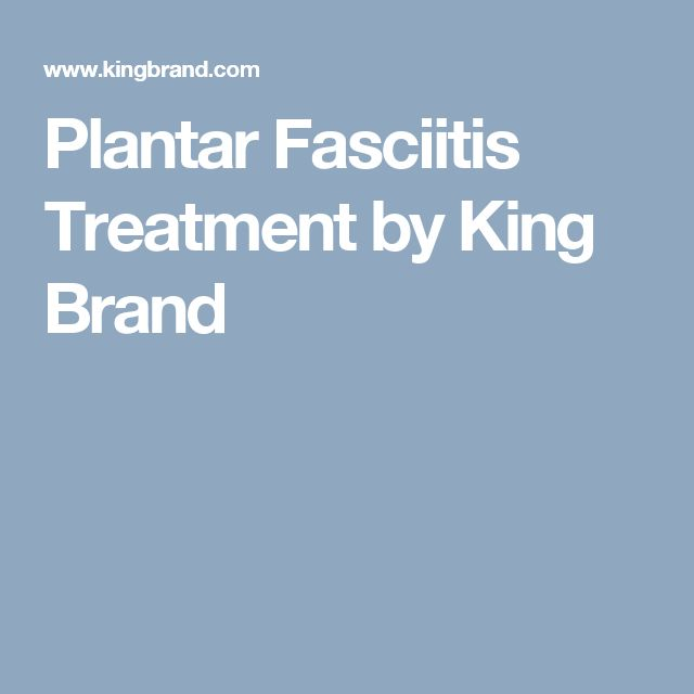 Plantar Fasciitis Treatment by King Brand