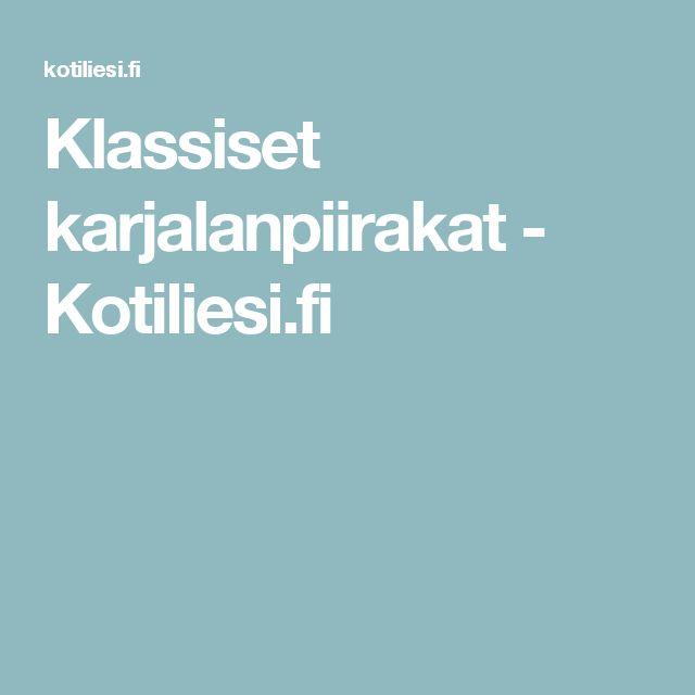 Klassiset karjalanpiirakat - Kotiliesi.fi