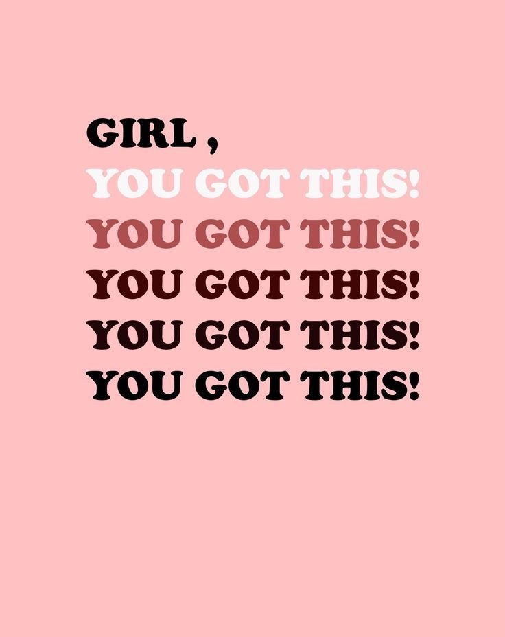 You Got This Quotes laurentaylormcf girl you got this quote | MOTIVATIONAL QUOTES  You Got This Quotes