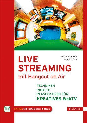 FINAAAAAALE fürs Livestreaming-Buch: Bloggercamp.tv-Sendung heute um 16 Uhr