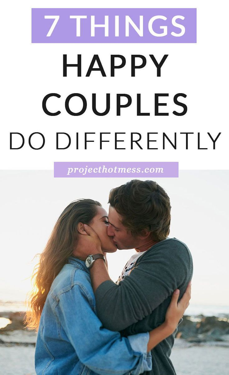 7 Things Happy Couples Do Differently Couples Happy Marriage
