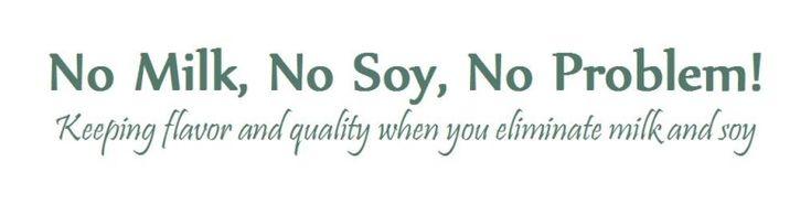 No Milk No Soy No Problem